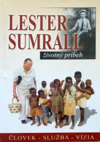 Lester Sumral  – životný príbeh