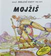 Mojžiš (malé biblické knihy pre deti)