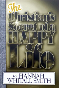 The Christian Secret of a Happy Life