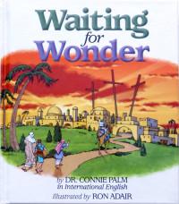 Waiting for Wonder