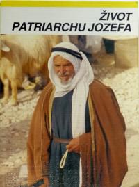 Život patriarchu Jozefa